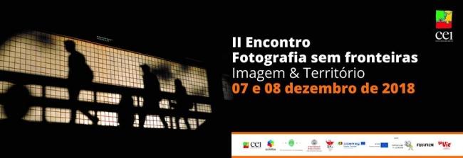 II Encontro Fotografia sem Fronteiras: Imagem e Território