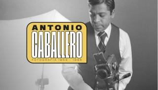 A Antonio Caballero. Fotografía 1953 a 1985