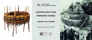Exposición 'Aquella otra realidad' de Fernando Suárez y Gustavo Díaz Sosa