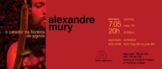 Alexandre Mury, O catador na floresta de signos