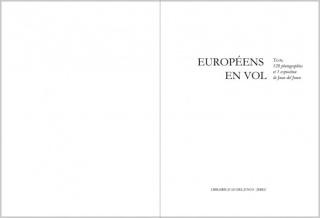 Europeens en vol - Texte, 128 photographes et 1 exposition de Juan del Junco