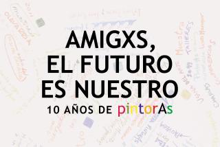 Amigxs, el futuro es nuestro