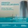 Arantza Saez de Lafuente. What We Lost