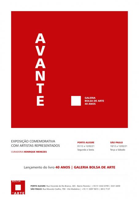 Avante | 40 anos Galeria Bolsa de Arte