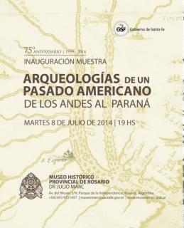 Arqueologías de un pasado americano. De los Andes al Paraná
