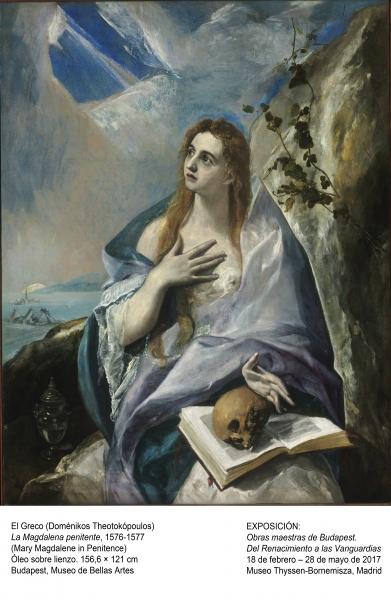 El Greco, La Magdalena penitente, 1576-1577. Óleo sobre lienzo, 156,6x121 cm. Budapest, Museo de Bellas Artes