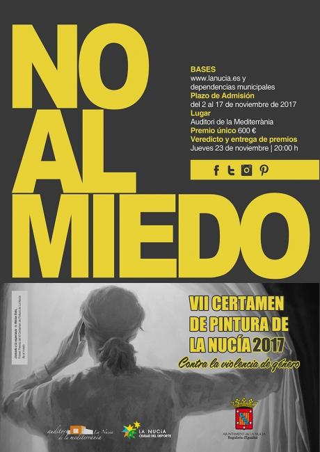 Cartel VII Certamen de Pintura No al Miedo - Contra la Violencia de Género. La Nucía 2017