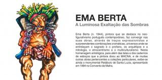 Ema Berta. A Luminosa Exaltaçao das Sombras