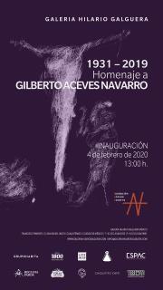 1931 - 2019. Homenaje a Gilberto Aceves Navarro