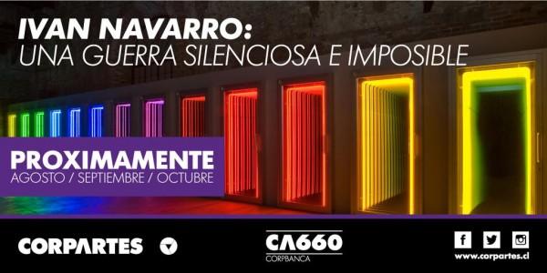 Iván Navarro: Una guerra silenciosa e imposible