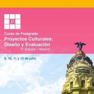 PROYECTOS CULTURALES: DISEÑO Y EVALUACIÓN, 5ª EDICIÓN. MADRID