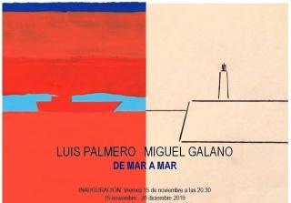 Luis Palmero & Miguel Galano. De mar a mar