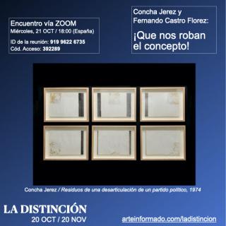 Encuentro en LA DISTINCIÓN - Concha Jerez y Fernando Castro Florez: ¡Que nos roban el concepto!