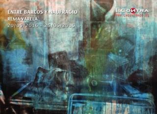 Rema Varela, Entre Barcos y Naufragio