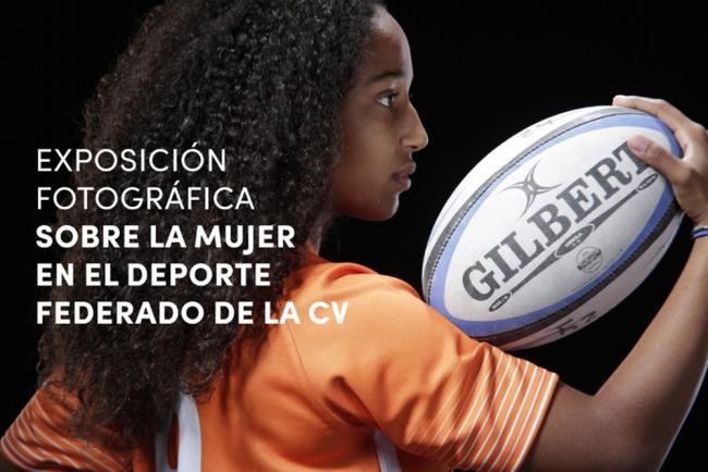 Exposición fotográfica sobre la mujer en el deporte federado de la CV