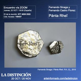 Encuentro en LA DISTINCIÓN - Fernando Sinaga y Fernando Castro Flórez: Pánta Rheî