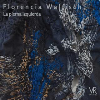 Florencia Walfisch. La pierna izquierda