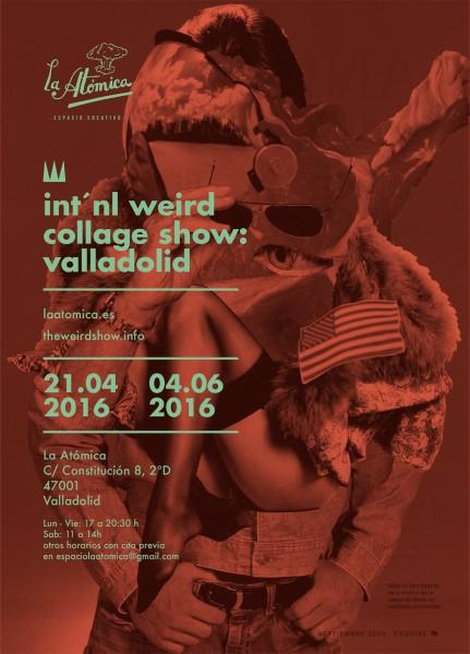 Int\'nl Weird Collage Show: Valladolid