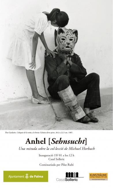 Anhel [Sehnsucht] Una mirada sobre la colección de Michael Horbach