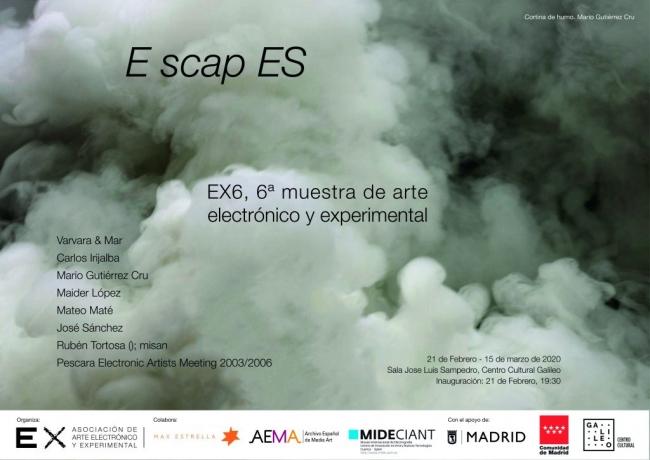 6ª muestra de arte electrónico y experimental: E scap ES