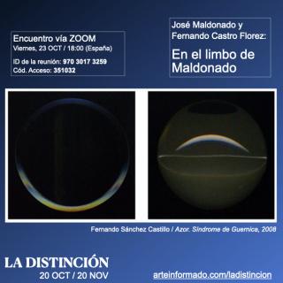 Encuentro en LA DISTINCIÓN - José Maldonado y Fernando Castro Flórez: En el limbo de Maldonado