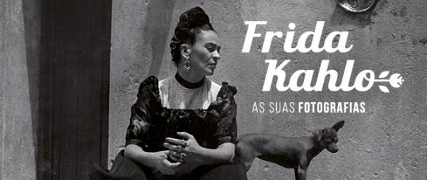 Frida Kahlo: Suas Fotografias