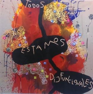 """""""Todos estamos disfuncionales"""". Óleo sobre lienzo 200 x 200 cm"""