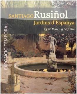 Santiago Rusiñol, Jardins d´Espanya