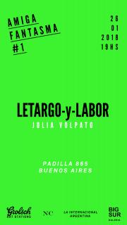 LETARGO-Y-LABOR. Imagen cortesía Big Sur Galería