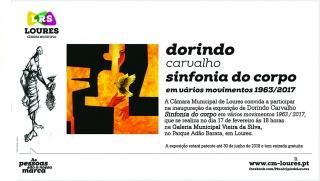 Dorindo Carvalho. Sinfonia do corpo em vários movimentos 1963/2017