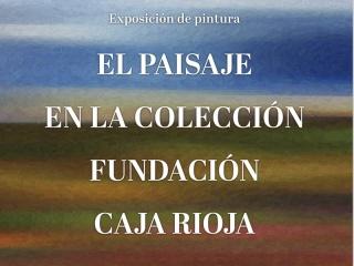 Cortesía de la Fundación Caja Rioja