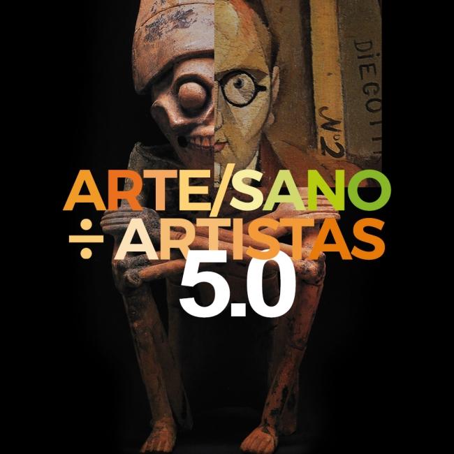 Arte/Sano ÷ Artistas 5.0