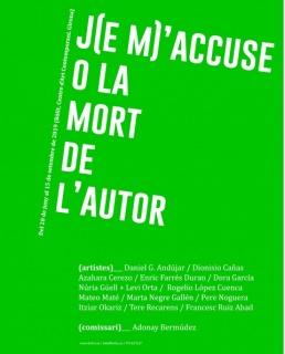 J(e m)'accuse o la mort de l'autor