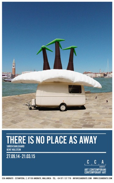 There is no Place as Away · Søren Dahlgaard y Bent Holstein
