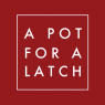 A Pot for a Latch