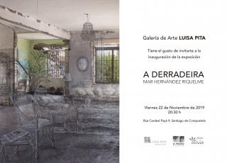 Mar Hernández Riquelme. A derradeira — Cortesía la Galería de Arte Luisa Pita