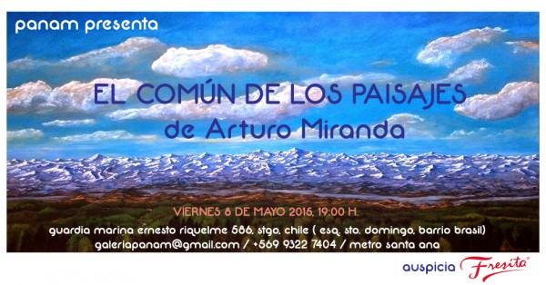 Arturo Miranda, El Común de los Paisajes