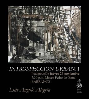 Luis Angulo Alegría, Introspección urbana