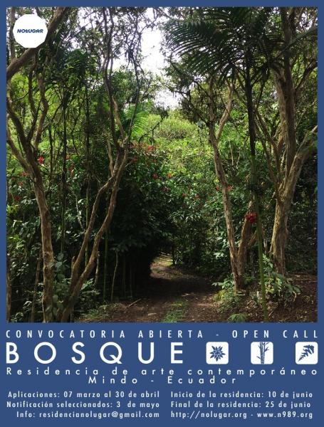 Bosque – Convocatoria a Residencia Artística Internacional en Mindo Ecuador