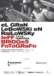 El Gran Lebowski en Railowsky (y a La Filmoteca) Jeff Bridges fotógrafo