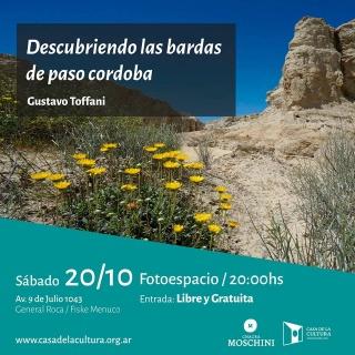 Descubriendo las bardas de Paso Córdoba