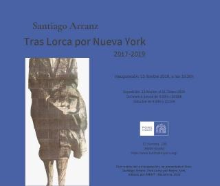 Santiago Arranz. Tras Lorca por Nueva York 2017-2019