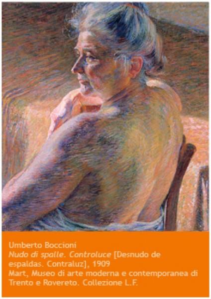 Umberto Boccioni, Nudo di spalle. Controluce, 1909. Mart Museo di arte moderna e contemporanea di Trento e Rovereto. Collezione L.F.