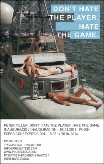PETER PILLER, Don't Hate the Player. Hate the Game