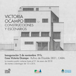 VICTORIA OCAMPO. CONSTRUCCIONES Y ESCENARIOS. Imagen cortesía Fondo Nacional de las Artes