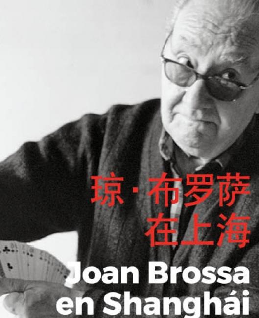 JOAN BROSSA EN SHANGHAI