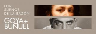 Los sueños de la razón: Goya-Buñuel