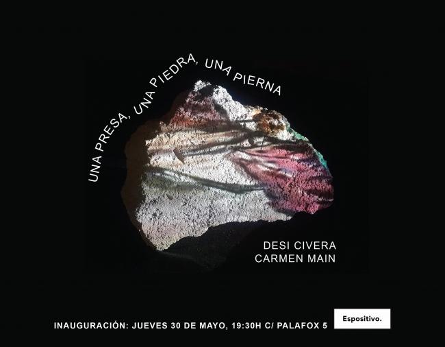 Desi Civera y Carmen Main. Una presa, una piedra, una pierna