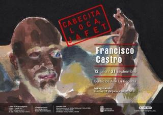 Francisco Castro. Cabecita Loca Jafet