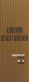 Alfonso Berridi. ¿Qué hacen y quiénes hacen?